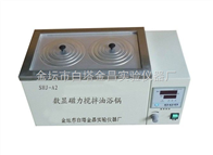 SHJ-S2数显磁力搅拌油浴锅